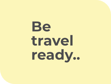 Be travel ready
